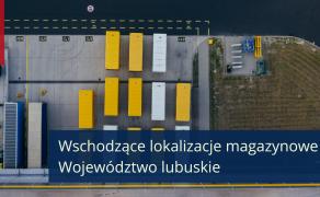 Lubuskie-wschodzaca-lokalizacja-magazynowa-w-Polsce