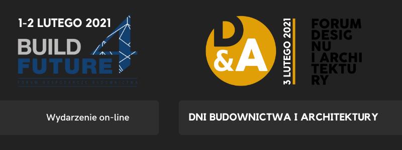 Dni-Budownictwa-i-Architektury-Forum-Gospodarcze-Budownictwa-BUILD-4-FUTURE-oraz-Forum-Designu-i-Architektury-D-&-A-dlaProdukcji.pl