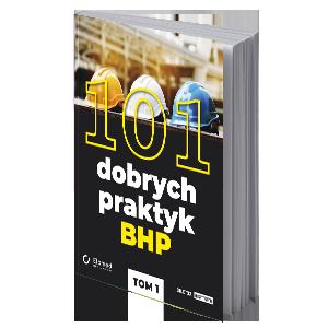 101 dobrych praktyk BHP-w-tekscie-dlaProdukcji.pl