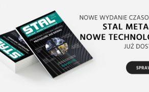 """Nowe wydanie STAL, Metale & Nowe Technologie"""""""