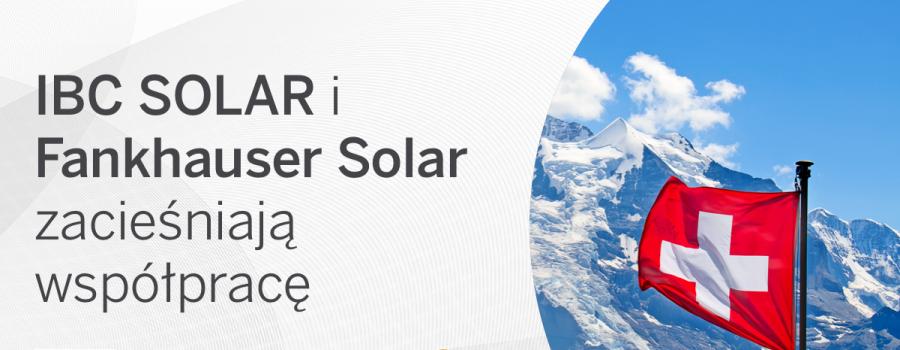 IBC-SOLAR-i-Fankhauser-Solar-zaciesniaja-wspolprace-dlaProdukcji.pl