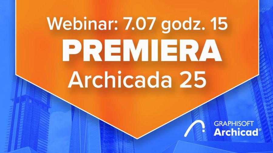 Premiera-Archicad-25-dlaProdukcji.pl