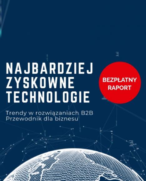 trendy-technologiczne-w-rozwiazaniach-B2B-dlaProdukcji.pl