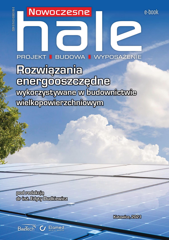 Rozwiązania energooszczędne wykorzystywane w budownictwie wielkopowierzchniowym (e-book)
