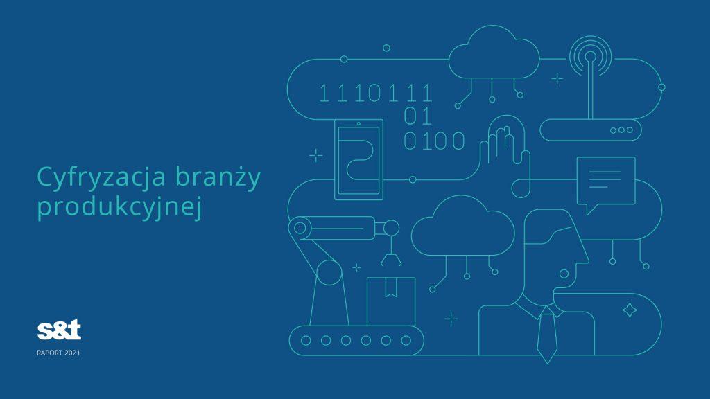 Cyfryzacja-branzy-produkcyjnej-S-T-zbadalo-polskie-firmy-produkcyjne